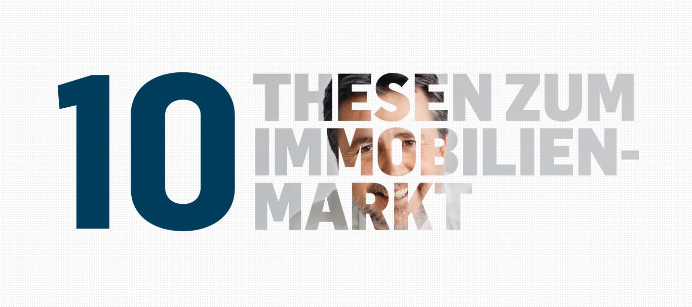 10 Thesen zum Immobilienmarkt